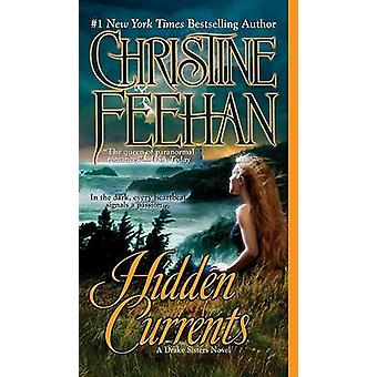 Hidden Currents by Christine Feehan - 9780515146479 Book