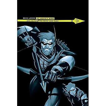 Green Arrow Archer's Quest (New Edition) by Brad Meltzer - 9781401275