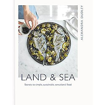 Tierra y mar - secretos de simple comida sensacional - sostenible - por Ale