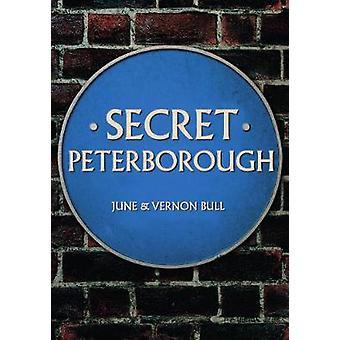 Geheime Peterborough durch geheime Peterborough - 9781445676685 Buch