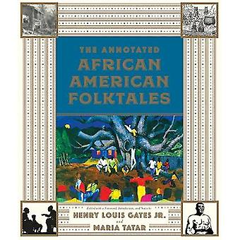 De kommenterad African American folksagor av Henry Louis Gates - 97808