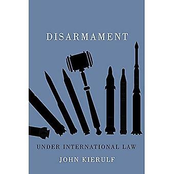Abrüstung im Völkerrecht (menschliche Dimensionen in Außenpolitik, Military Studies and Security Studies)