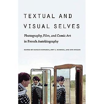 Ser textual y Visual: fotografía, cine y cómic en francés autobiografía