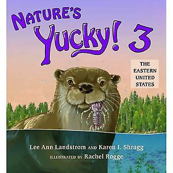 Nature's Yucky! 3