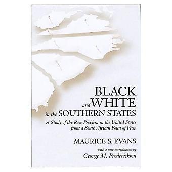 Zwart-wit in de zuidelijke staten: een studie van het probleem van de Race in de Verenigde Staten van een Zuid-Afrikaanse...