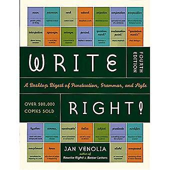 Schrijf rechts: Een Desktop Digest van interpunctie, grammatica en stijl