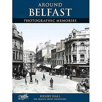 Belfast: Photographic Memories