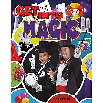 Päästä Magic (Get Into It-oppaat)