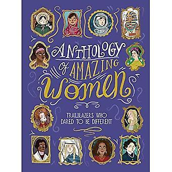 Antologi av fantastiska kvinnor: Trailblazers som vågade vara annorlunda