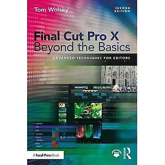 Final Cut Pro X utover grunnleggende: avanserte teknikker for redaktører