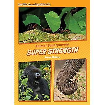 Super Strength (Core Content Science -- Animal Superpowers)