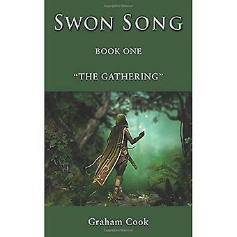 Swon Song: The Gathering (Boek 1)