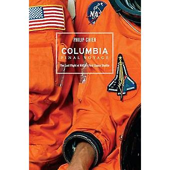 Columbia  Final Voyage by Chien & Philip