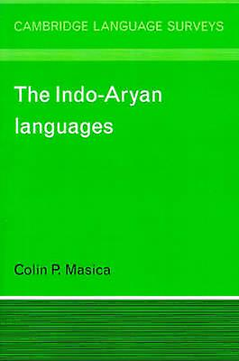 The IndoAryan Languages by Masica & Colin P.