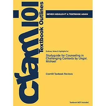 StudyGuide für Beratung in schwierigen Kontexten von Ungar Michael von Cram101 Lehrbuch Bewertungen