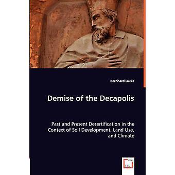 ミュッケ & ベルンハルトによるデカポリスの終焉
