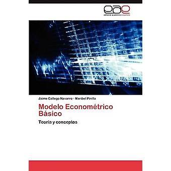 Modelo Econometrico Basico di Navarro Jaime Gallego