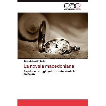 La Novela Macedoniana di N. Cer & Carlos Sebasti