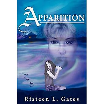 Apparition by Risteen L Gates - 9780595250813 Book