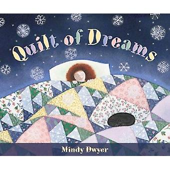 Quilt of Dreams by Mindy Dwyer - 9780882405223 Book
