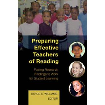 Preparing Effective Teachers of Reading - Putting Research Findings to