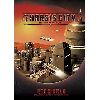 Tharsis City - The Wonder of Mars by A L Collins - 9781496548214 Book