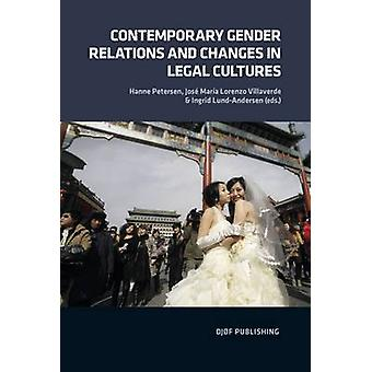 Contemporary Gender Relations and Changes in Legal Cultures by Peters