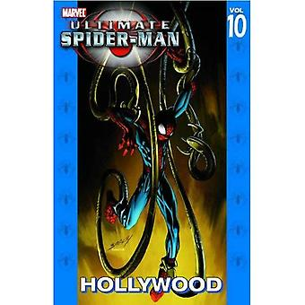 Ultimate Spider-Man, Tome 10: Hollywood TPB (nouveau cours d'impression): Hollywood v.10 (Ultimate Spider-Man (Graphic Novels))