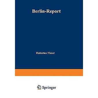 BerlinReport Eine Wirtschaftsregion im Aufschwung av Moser & Hubertus