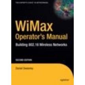 WiMax bruksanvisning - bygga 802,16 trådlösa nätverk - 2006 (2: a