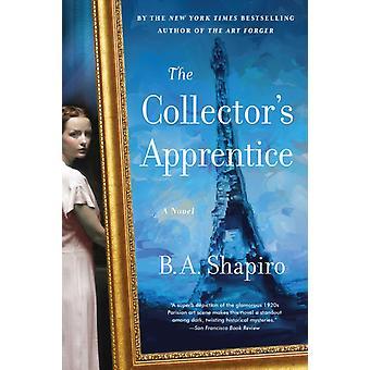 Collectors Apprentice by BA Shapiro