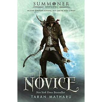 The Novice by Taran Matharu - 9780606398848 Book