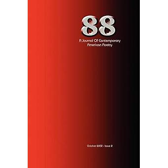 88 A Journal of Contemporary American Poetry  Issue 2 by Wilson & Ian Randall