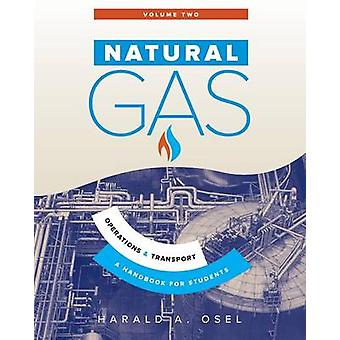 Natural Gas Operations and Transport by Osel & Harald