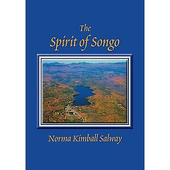 The Spirit of Songo by Salway & Norma Kimball