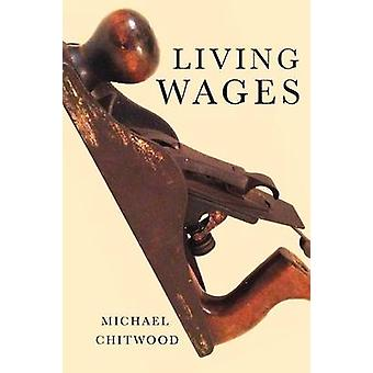 Living Wages by Chitwood & Michael