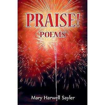 PRAISE Poems by Sayler & Mary Harwell