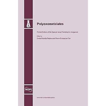Polyoxometalates by Patzke & Greta Ricarda