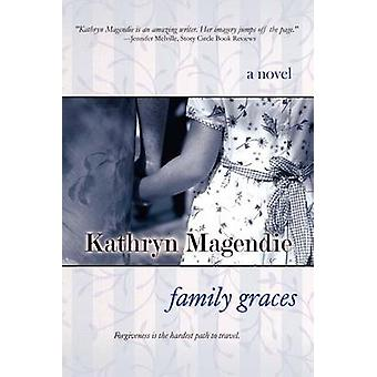 Family Graces by Magendie & Kathryn