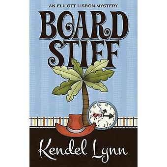 Board Stiff by Lynn & Kendel