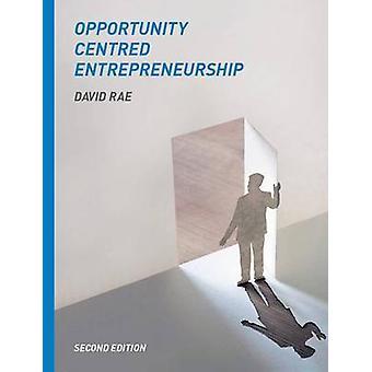 Opportunity-Centred Entrepreneurship de David Rae - 9780230275188 Libro