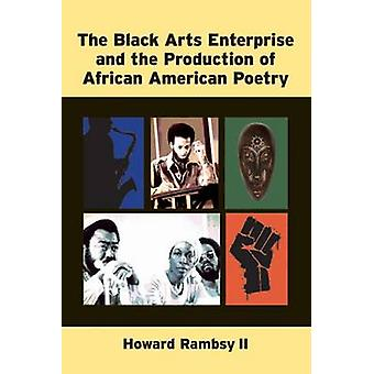The Black Arts Enterprise and the Production of African American Poet