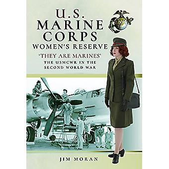 US Marine Corps Women's Reserve - They are Marines  - Uniforms and Equi