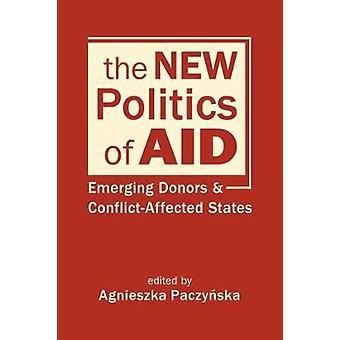 Den nya politiken för bistånd - Nya givare och konfliktdrabbade stater