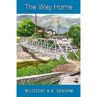 The Way Home by Millicent Graham - 9781845232344 Book