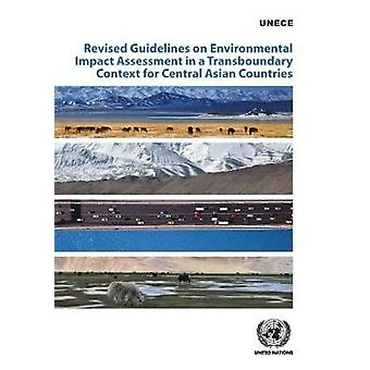Revised Guidelines on Environmental Impact Assessment in a Transbound