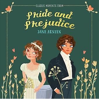 Classic Moments From Pride and Prejudice by Jane Austen & Illustrated by Jocelyn Kao