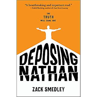 Deposing Nathan by Zack Smedley - 9781624147357 Book