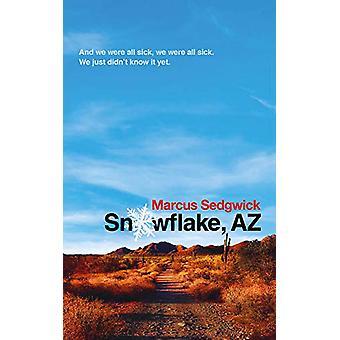 Snowflake - AZ by Marcus Sedgwick - 9781788542340 Book