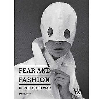 Fear and Fashion in the Cold War by Jane Pavitt - 9781851775446 Book